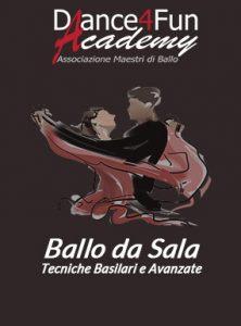 Daance4fun Academy - Associazione Maestri di Ballo